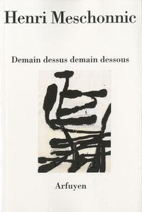 DEMAIN DESSUS DEMAIN DESSOUS