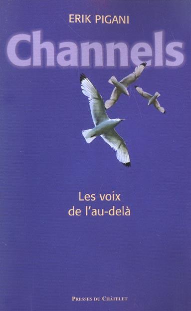 CHANNELS LES VOIX DE L AU DEL A