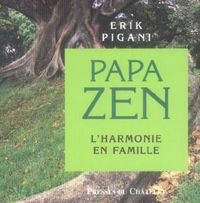 PAPA ZEN - L'HARMONIE EN FAMILLE