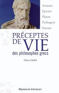 PRECEPTES DE VIE DES PHILOSOPHES GRECS