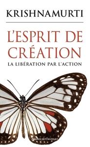 L ESPRIT DE CREATION