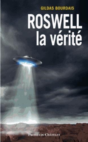 ROSWELL - LA VERITE