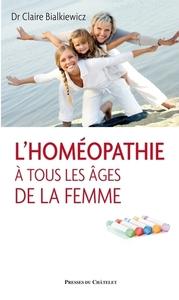 L HOMEOPATHIE A TOUS LES AGES DE LA FEMME