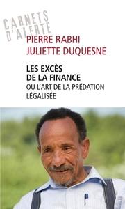 LES EXCES DE LA FINANCE OU L'ART DE LA PREDATION LEGALISEE