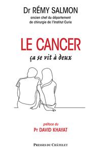 LE CANCER, CA SE VIT A DEUX