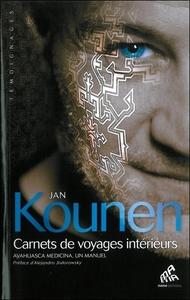 CARNETS DE VOYAGES INTERIEURS - AYAHUASCA MEDICINA