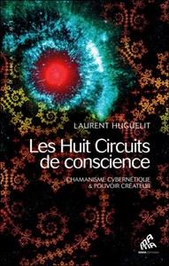 HUIT CIRCUITS DE CONSCIENCE (TOME 1)
