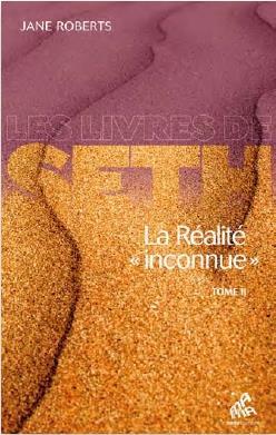 LA REALITE INCONNUE TOME II