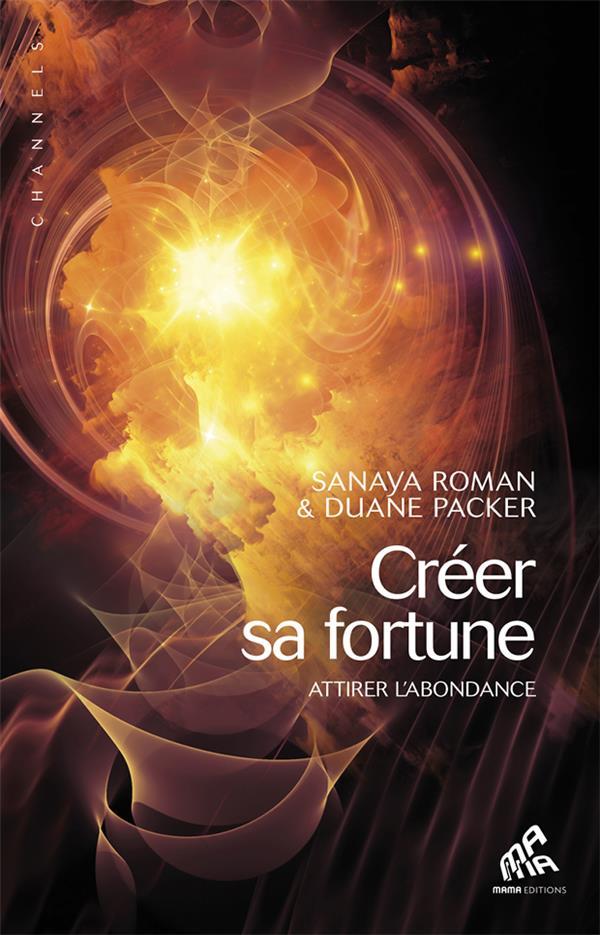 CREER SA FORTUNE