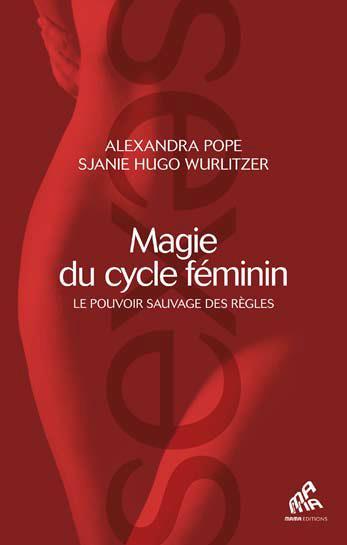 MAGIE DU CYCLE FEMININ
