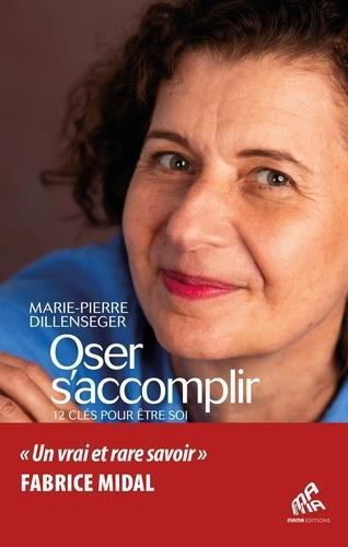 OSER S'ACCOMPLIR