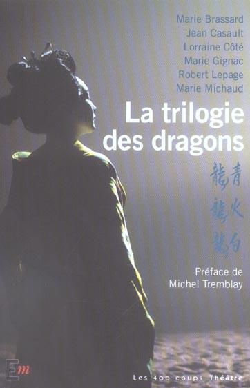 LA TRILOGIE DES DRAGONS