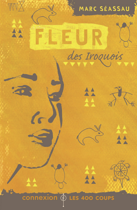 FLEUR DES IROQUOIS