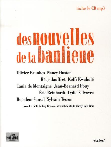 NOUVELLES DE LA BANLIEUE (+CD) CLICHY MOT A MOT (DES)