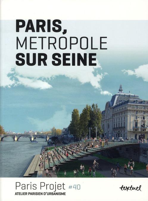 PARIS, METROPOLE SUR SEINE