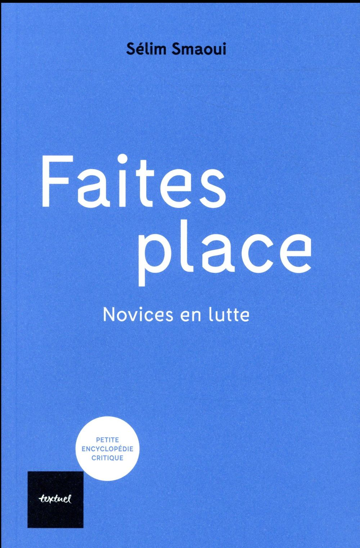 FAITES PLACE - NOVICES EN LUTTES