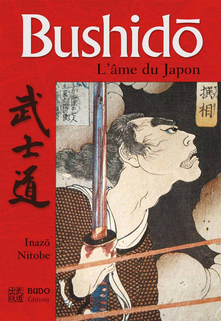 BUSHIDO, L'AME DU JAPON