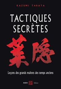 TACTIQUES SECRETES