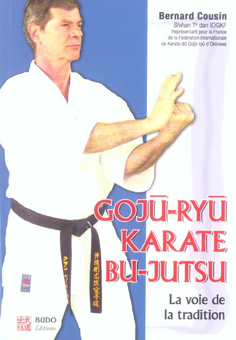 GOJU-RYU KARATE BU-JUTSU