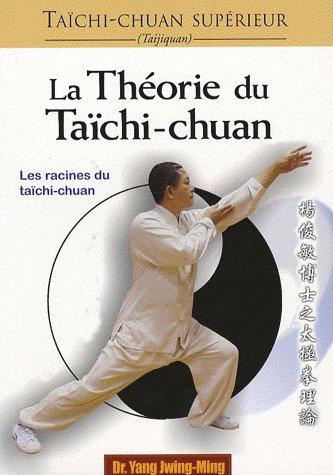 TAICHI-CHUAN SUPERIEUR : THEORIE