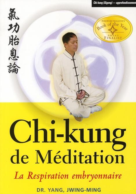 CHI-KUNG MEDITATION : RESPIRATION EMBRYONNAIRE