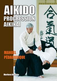 AIKIDO - PROGRESSION AIKIKAI