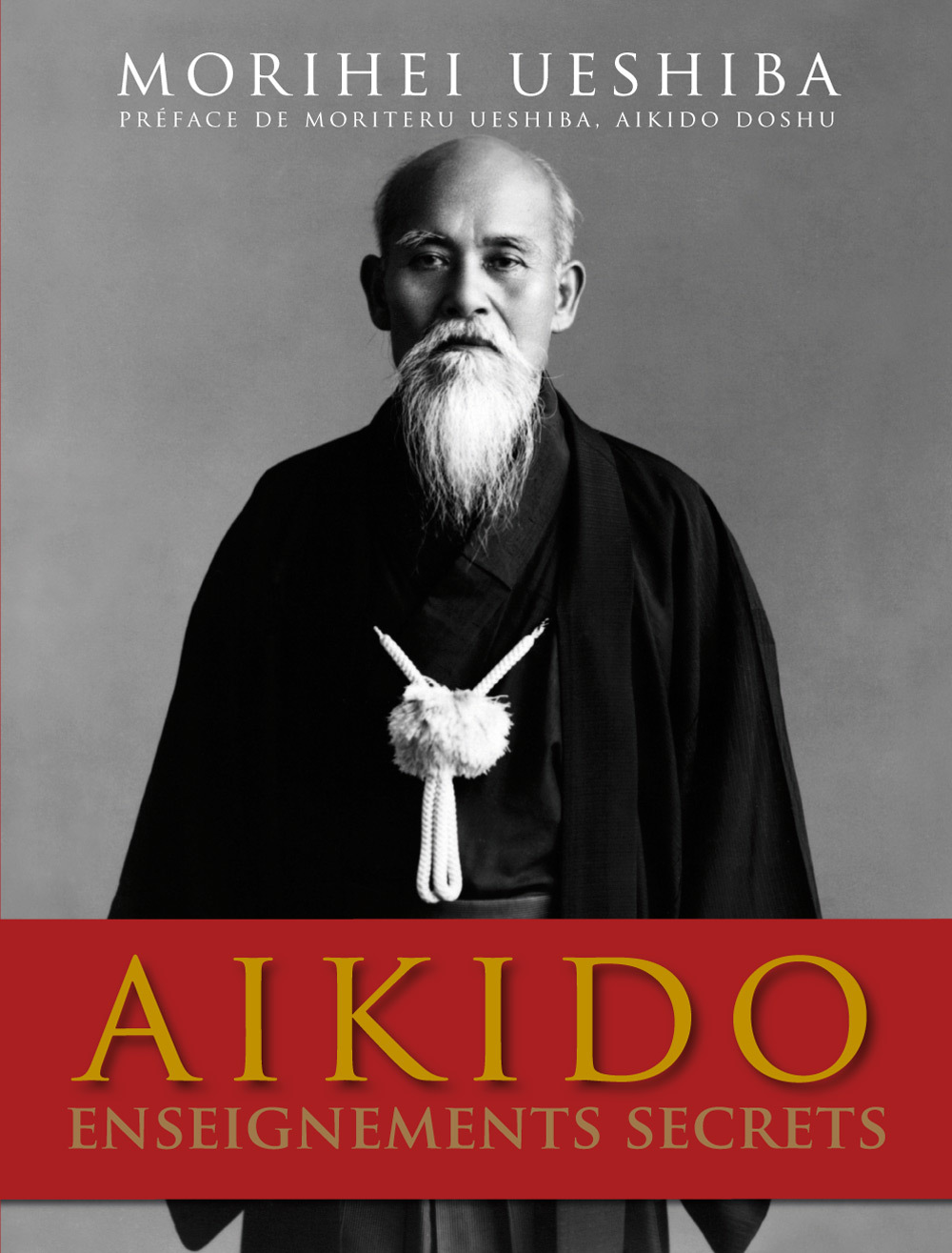 AIKIDO - ENSEIGNEMENTS SECRETS