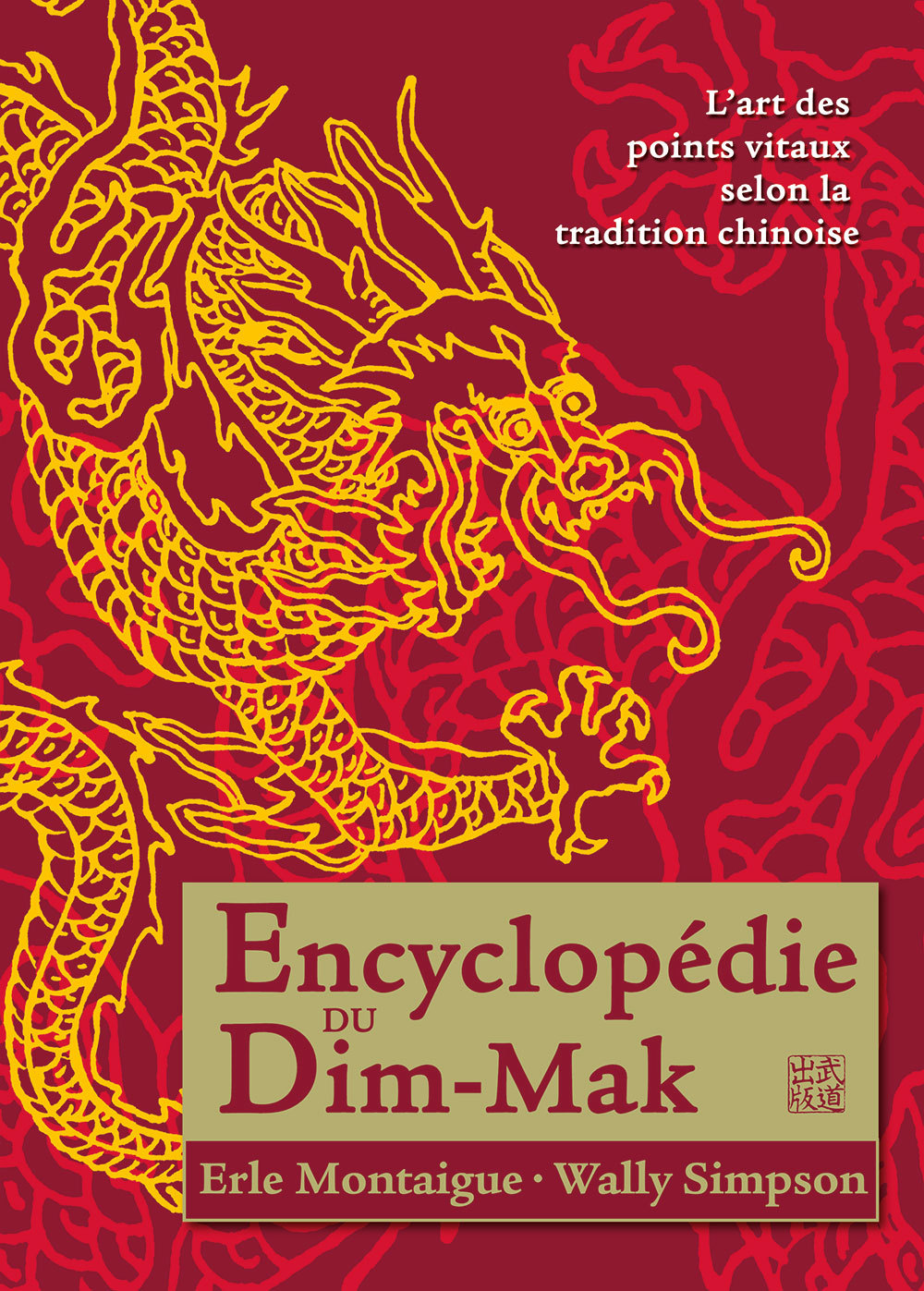 ENCYCLOPEDIE DU DIM-MAK