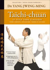 TAICHI-CHUAN SUPERIEUR : LE STYLE YANG 3 EDT