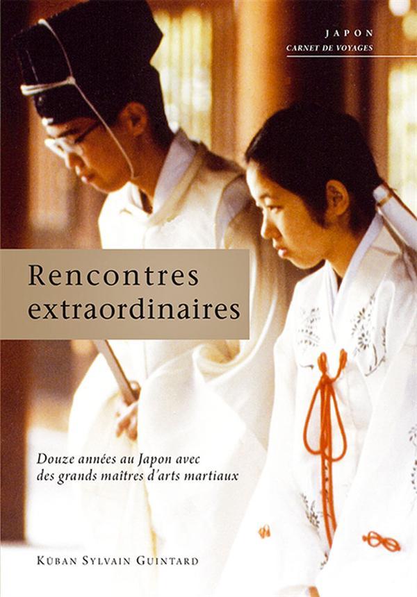 RENCONTRES ESTRAORDINAIRES
