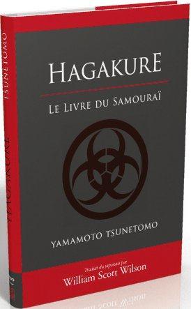 HAGAKURE, LE LIVRE DU SAMOURAI