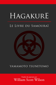 HAGAKURE LE LIVRE DU SAMOURAI
