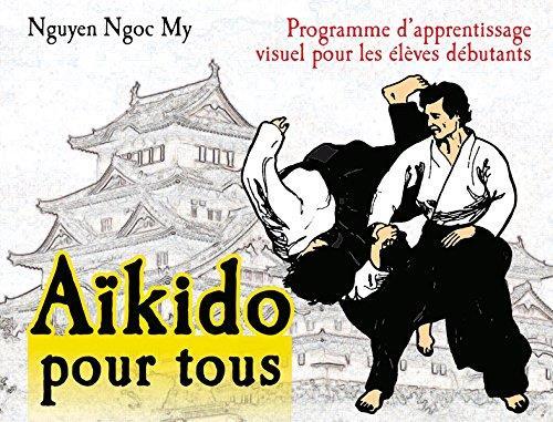 L'AIKIDO POUR TOUS (TOME 1)