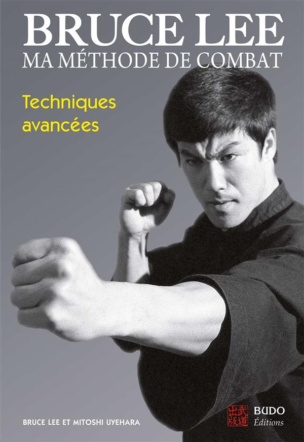BRUCE LEE - MA METHODE DE COMBAT