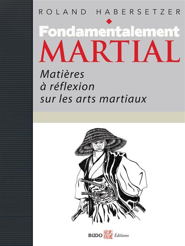 FONDAMENTALEMENT MARTIAL