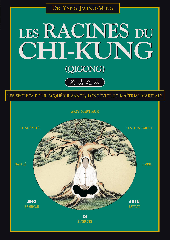 RACINES DU CHI-KUNG (LES)