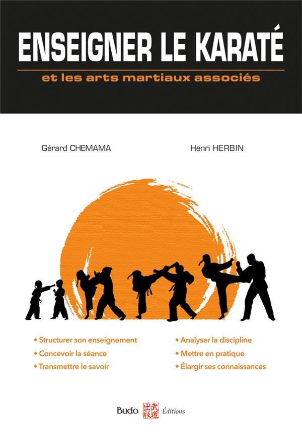 ENSEIGNER LE KARATE