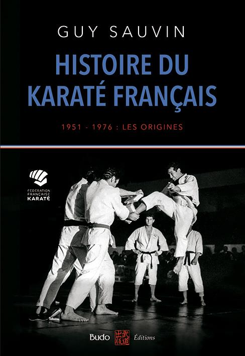 HISTOIRE DU KARATE FRANCAIS