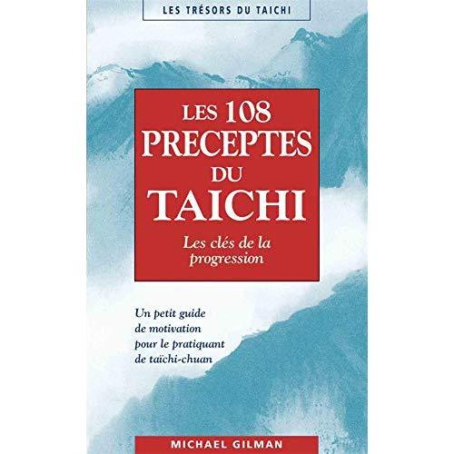 LES CENT-HUIT PRECEPTES DU TAICHI