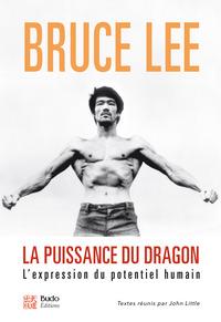 LA PUISSANCE DU DRAGON - L'EXPRESSION DU POTENTIEL HUMAIN