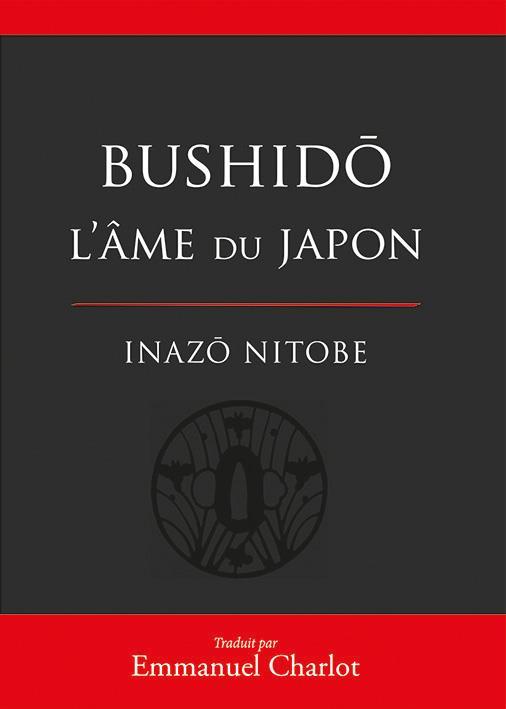 BUSHIDO L'AME DU JAPON