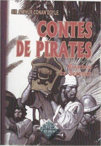 CONTES DE PIRATES (SUIVI DE) CONTES DE TERREUR