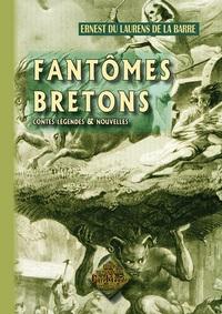 FANTOMES BRETONS (CONTES, LEGENDES  NOUVELLES)