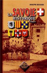 LA SAVOIE HISTORIQUE (TOME IER)
