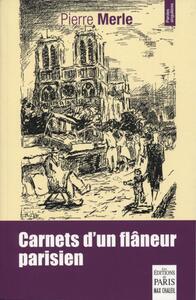 CARNETS D'UN FLANEUR PARISIEN