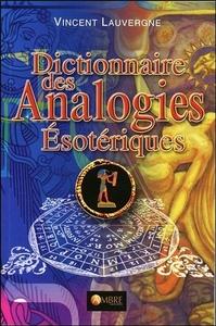 DICTIONNAIRE DES ANALOGIES ESOTERIQUES