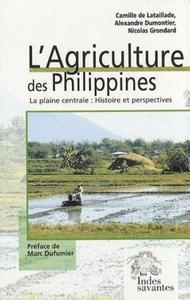 L AGRICULTURE DES PHILIPPINES LA PLAINE CENTRALE HISTOIRE ET PERSPECTIVES