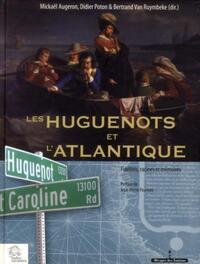 HUGUENOTS ET L ATLANTIQUE