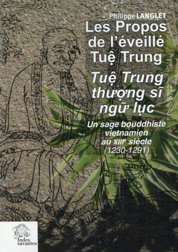 PROPOS DE L EVEILLE TUE TRUNG