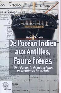 DE L OCEAN INDIEN AUX ANTILLES FAURE FRERES